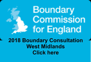 2018 Boundary Consultation West Midlands Click here