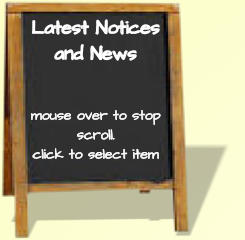 Latest Notices and News   mouse over to stop scroll. click to select item